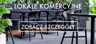 Lokale komercyjne - designerskie meble do obiektu